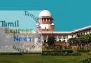 ராதாபுரம் தேர்தல் தொடர்பான வழக்கை நிராகரித்தது உச்சநீதிமன்றம்